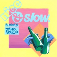 TARO SOUL Nice & Slow -REMIXES-