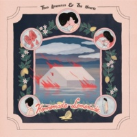 Theo Lawrence & The Hearts Homemade Lemonade (Deluxe Version)