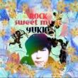 YUKIO SWEETROCKMUSIC