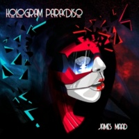 James Maad Hologram Paradiso