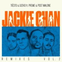 ティエスト/Dzeko/Preme/ポスト・マローン Jackie Chan (feat.Preme/ポスト・マローン) [Remixes, Vol. 2]