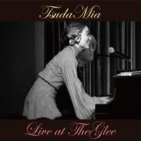 TsudaMia Live at TheGLEE
