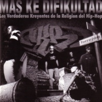 Los Verdaderos Kreyentes de la Religión del Hip-Hop Más ke difikultad