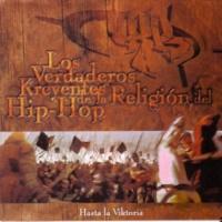 Los Verdaderos Kreyentes de la Religión del Hip-Hop Hasta la Viktoria