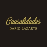 Darío Lazarte Causalidades