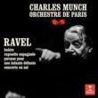 Charles Munch Ravel: Piano Concerto in G Major, Rapsodie espagnole, Boléro & Pavane