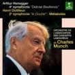 """Charles Munch Dutilleux: Symphony No. 2, """"Le double"""", Métaboles - Honegger: Symphony No. 4, """"Deliciae Basiliensis"""""""