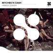 Harkoz/Lowzer Bitches 'n Cash