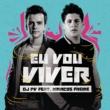 DJ PV/Marcos Freire Eu Vou Viver