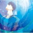加藤達也 TVアニメ『Free!-Dive to the Future-』オリジナルサウンドトラック「Deep Blue Harmony」