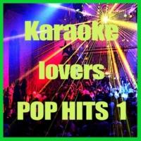 Karaoke Cover Lovers Karaoke Lovers Pop Hits 1