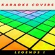 Karaoke Cover Lovers Karaoke Covers Legends 1