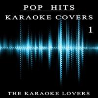 Karaoke Cover Lovers Karaoke Covers Pop Hits 1