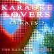 Karaoke Cover Lovers Karaoke Lovers Greats 2