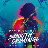 デイヴィッド・ギャレット Smooth Criminal [Acoustic Version 2018]