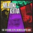 Rekami/Stig Dogg/Stepa/Solonen/Super Janne Miljoona kertaa (feat.Stig Dogg/Stepa/Solonen/Super Janne)