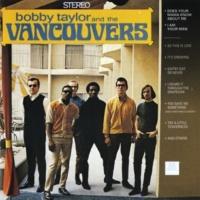 ボビー・テイラー&ザ・ヴァンクーヴァーズ Bobby Taylor & The Vancouvers