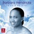 Barbara Hendricks Ellens Gesang III, Op. 52 No. 6, D. 839: Ave Maria (Orch. Challan)