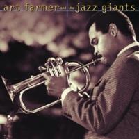 Art Farmer And The Jazz Giants Art Farmer And The Jazz Giants