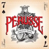 François Pérusse L'Album du peuple - Tome 7