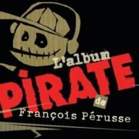 François Pérusse L'album pirate