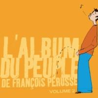 François Pérusse L'Album du peuple - Volume 2
