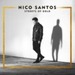 Nico Santos Streets Of Gold