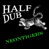 neontigers Half Dub