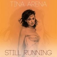 Tina Arena Still Running [Remixes]
