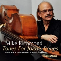 Mike Richmond/Peter Zak/Jay Anderson/Billy Drummond Tones for Joan's Bones