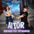 Aitor/Prymanena Sigo Aquí