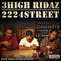3HIGH RIDAZ 2224 Street