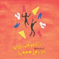 レヴィン・カリ NunWrong With A Lil Good Lovin'