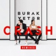 Burak Yeter Crash (Generik Remix)