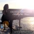 Chantal Kreviazuk Child of the Water