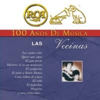 Las Vecinas RCA 100 Años de Música