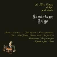 Guadalupe Trigo La Trova Cubana de Hoy y de Siempre