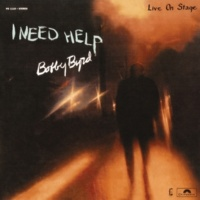 ボビー・バード I Need Help [Live On Stage]