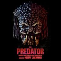 Henry Jackman The Predator (Original Motion Picture Soundtrack)