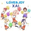 XAI LOVE&JOY