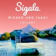 Sigala/宇野実彩子 (AAA) ララバイ