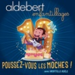 Aldebert/Mortelle Adèle Poussez-vous les moches !