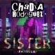 Chadia Rodriguez Sister (Pastiglie)