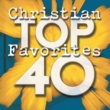 Maranatha! Praise Band Top 40 Christian Favorites