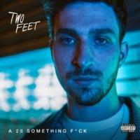 Two Feet A 20 Something Fuck