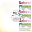 大橋トリオ Natural Woman