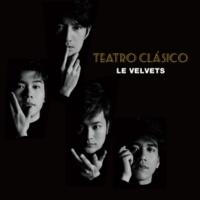 Le Velvets Teatro Clasico