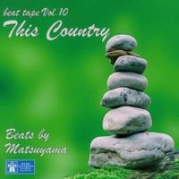 Matsuyama This Country / beat tape Vol.10