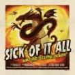 Sick Of It All Wake the Sleeping Dragon