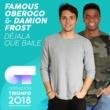Famous Oberogo/Damion Frost Déjala Que Baile [Operación Triunfo 2018]